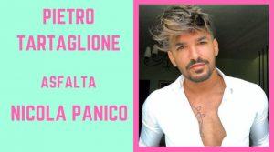 Pietro Tartaglione asfalta Nicola Panico(video)